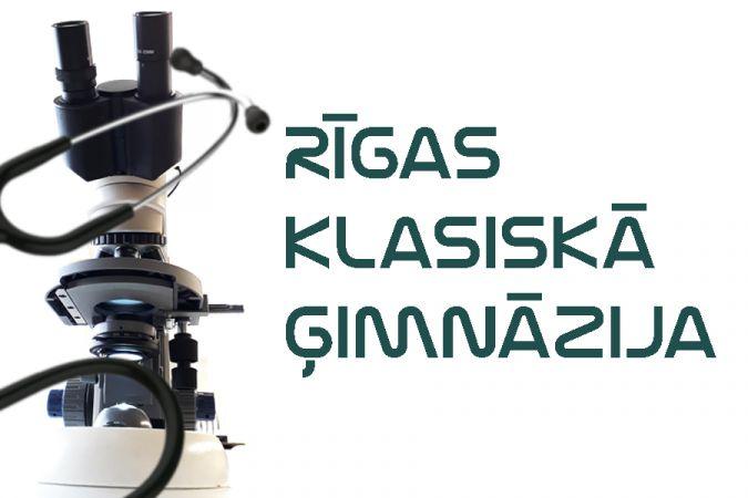 Rīgas Klasiskās ģimnāzijas jaunā izglītības programma vidusskolēniem - topošajiem mediķiem!