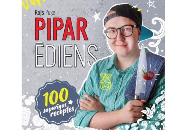 Ātri un gardi ar Piparu. 100 vienkāršas receptes 30 minūtēs.