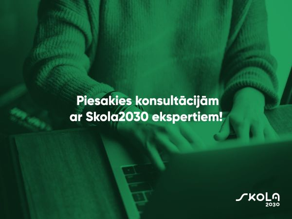Skola2030 piedāvā tiešsaistes konsultācijas visās mācību jomās