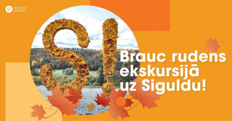 Brauc rudens ekskursijā uz Siguldu!