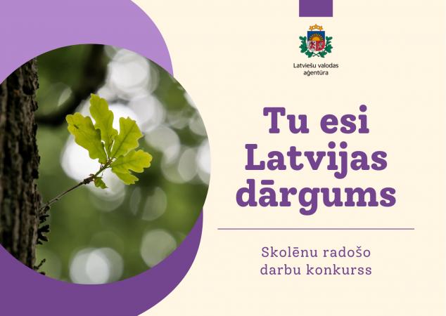"""Aicina skolēnus piedalīties radošo darbu konkursā """"Tu esi Latvijas dārgums"""""""